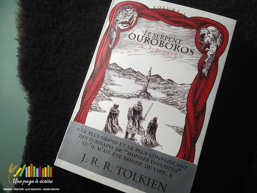 E.R. Eddison, Le Serpent Ouroboros, vol.1 (Editions Callidor, 2017)