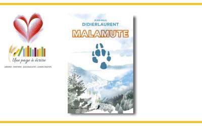 Jean-Paul Didierlaurent, Malamute (Au Diable vauvert, 2021)