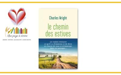 Charles Wright, Le chemin des estives (Flammarion, 2021)