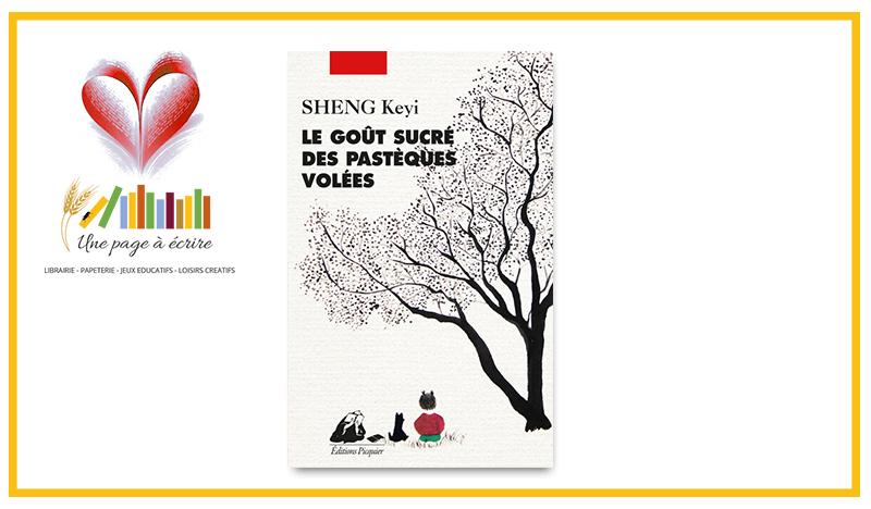 SHENG Keyi, Le goût sucré des pastèques volées (Picquier, 2021)