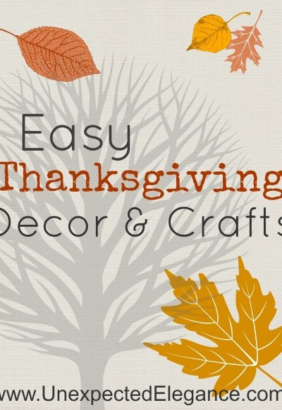 Round-Up of Easy Last Minute Thanksgiving Decor and Crafts