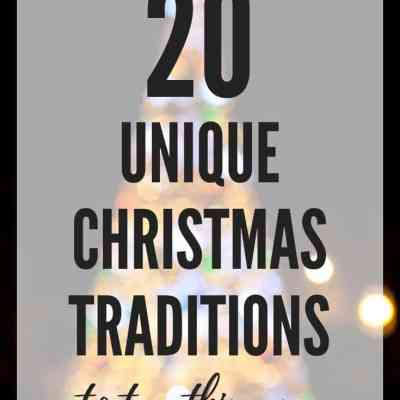 80 Super Unique Christmas Traditions to Try This Year