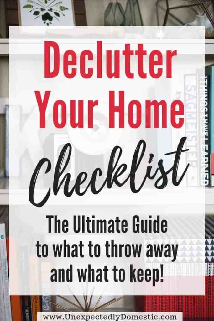 "Ever wonder ""how can I declutter my house quickly?"" Use this printable declutter your home checklist. It's a list of 135 things to declutter and throw away!"