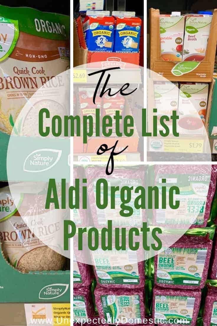 The Complete List of Aldi Organic Products - Unexpectedly Domestic