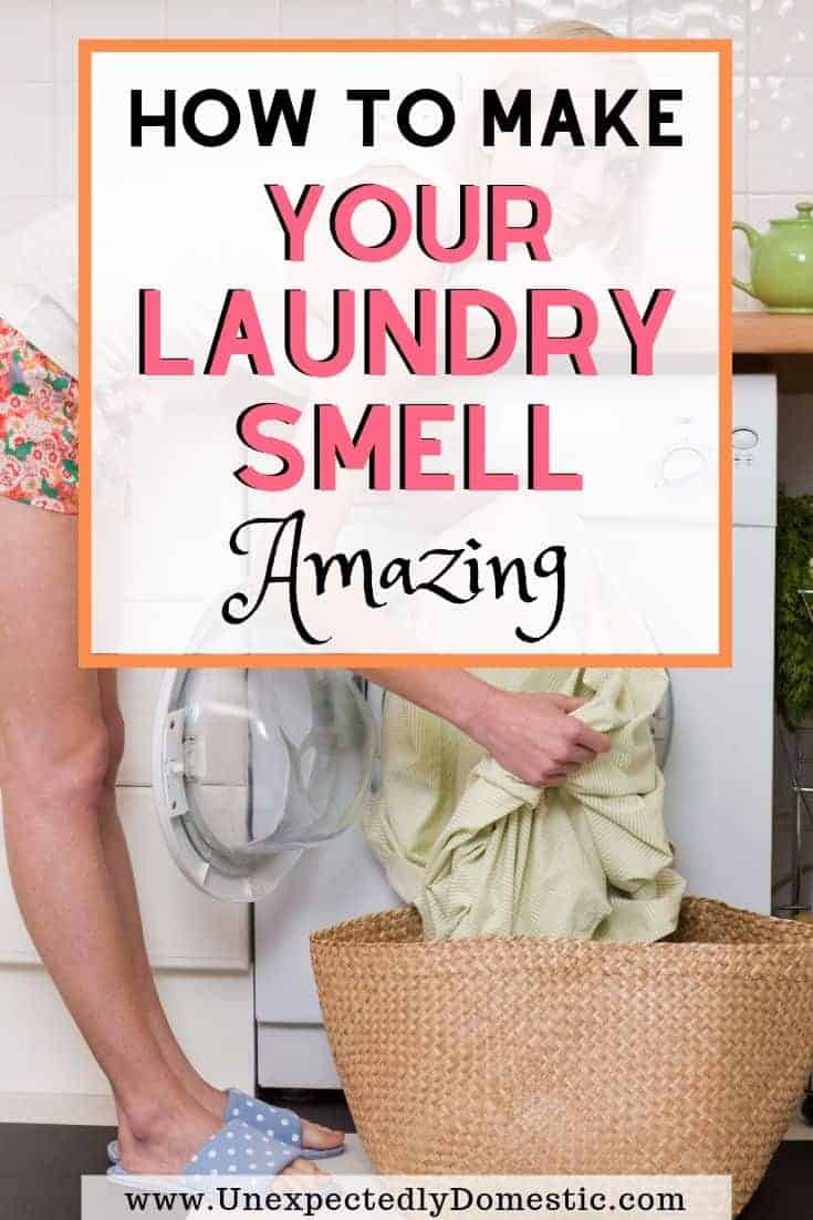How To Make Your Clothes Smell Good In The Dryer how to make your laundry smell good (a ton of easy tricks!)