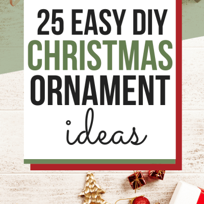 25 DIY Christmas Ornaments – Easy Homemade Gifts & Decor!