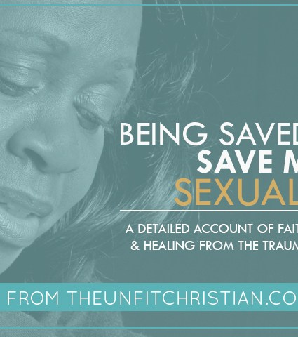 Being Saved Didn't Save Me from Sexual Abuse