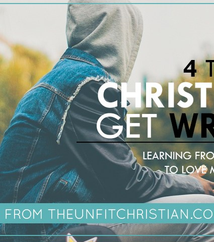 4 Things Christians Get Wrong