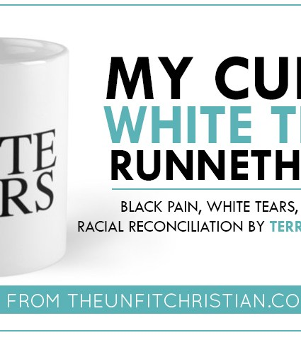 Black Pain, White Tears, & The Gospel of Racial Reconciliation