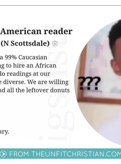 A White Church in Phoenix is Seeking a Token Black Reader & I Have Questions.