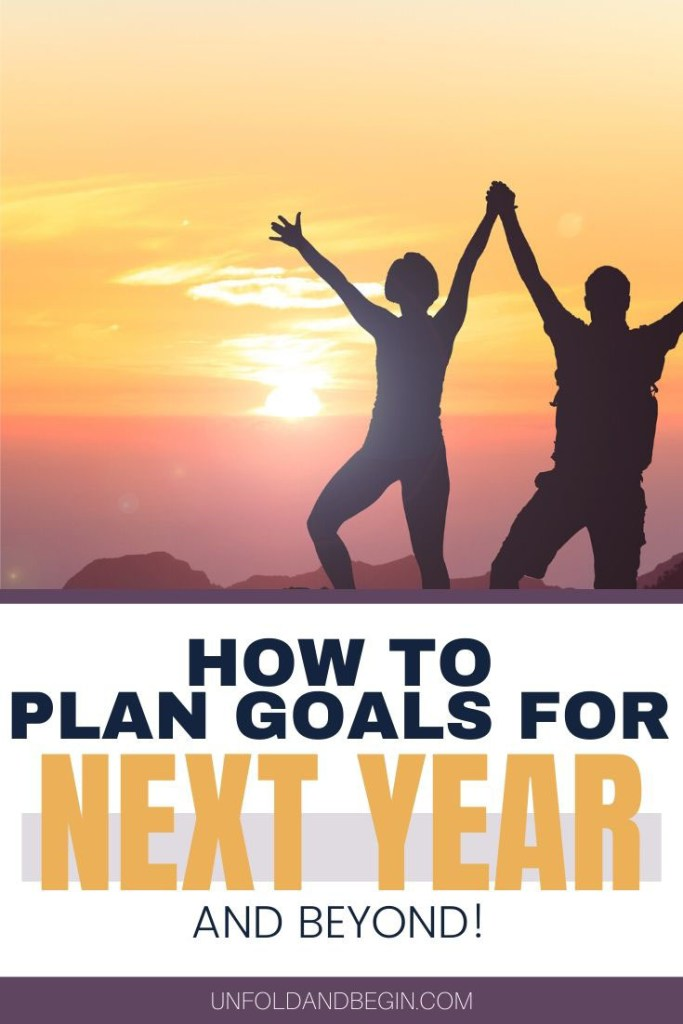 How to Plan Goals for Next Year and Beyond