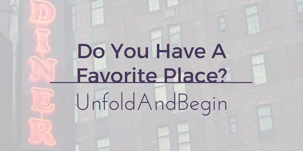 Do You Have A Favorite Place? Creativity Prompt