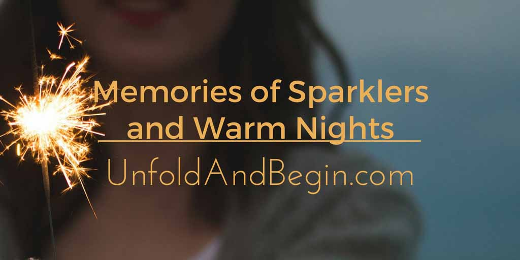 Memories of Sparklers and Warm Nights Creativity Prompt