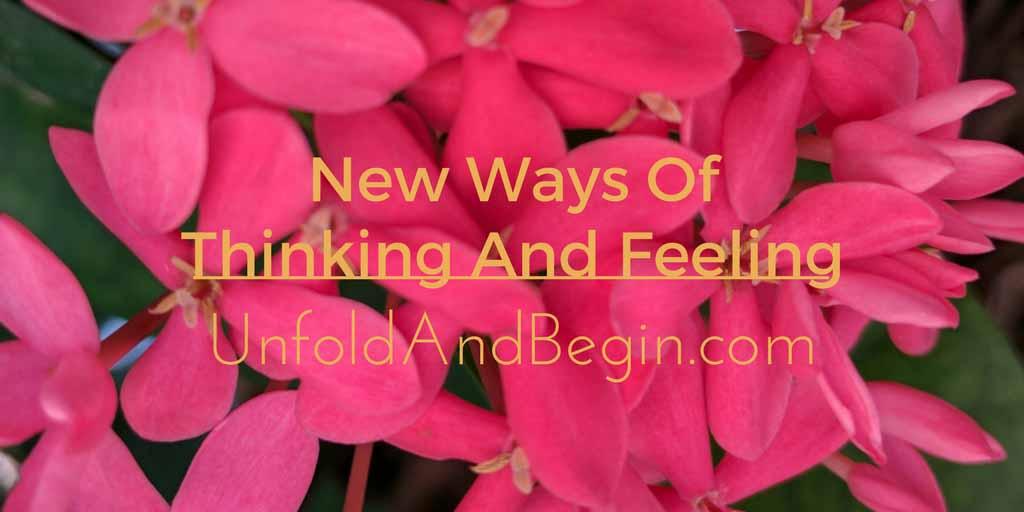 New Ways Of Thinking And Feeling Wednesday Whoa