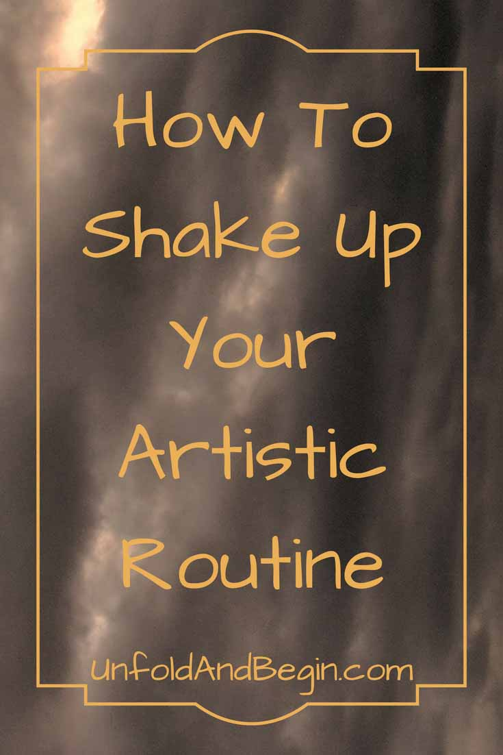I call them Creativity instead of Writing prompts in order to inspire any artist.  This is how to shake up your artistic routine on UnfoldAndBegin.com