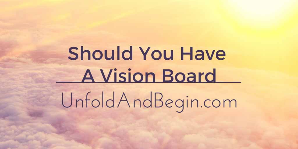 Should You Have A Vision Board?