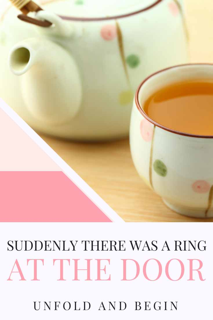 Suddenly there was a ring at the door.  There can be so much anticipation in the opening sentence or paragraph.  Try this creativity prompt on UnfoldAndBegin.com