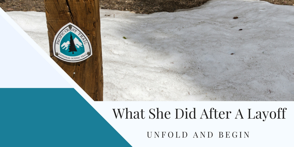 What She Did After A Layoff Starting Over