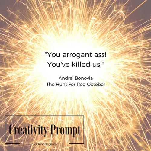 use this line for a creativity prompt on UnfoldAndBegin.com