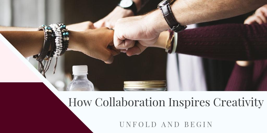 How Collaboration Inspires Creativity
