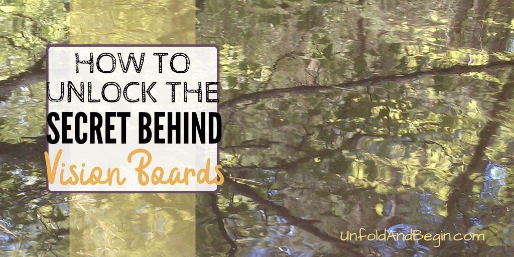 How to Unlock the Secret Behind Vision Boards