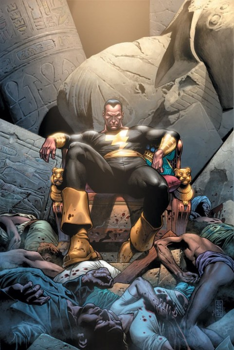 """""""Kneel at his feet or get crushed by his boot..."""" That is Black Adam."""