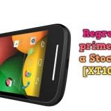 Como regresar el Moto E primera generación a la Stock ROM KitKat [XT1022 y XT1021]