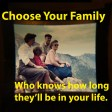 Choose Your Family