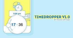 TimeDropper