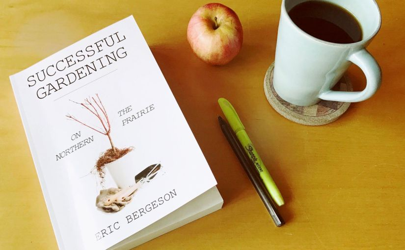 ERIC BERGESON: The Country Scribe — Successful Gardening