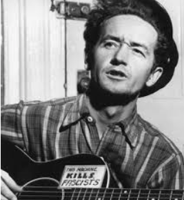 Woody Guthrie helped fashion the narrative of the dignity of labor during the Depression.
