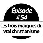 Les trois marques du vrai christianisme