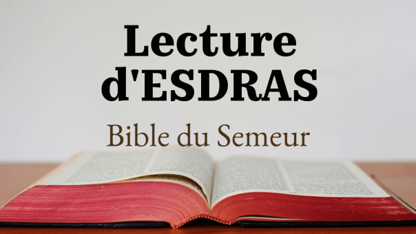 ESDRAS (Bible du Semeur)