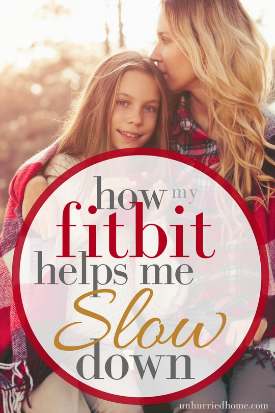 How My FitBit Helps Me Slow Down