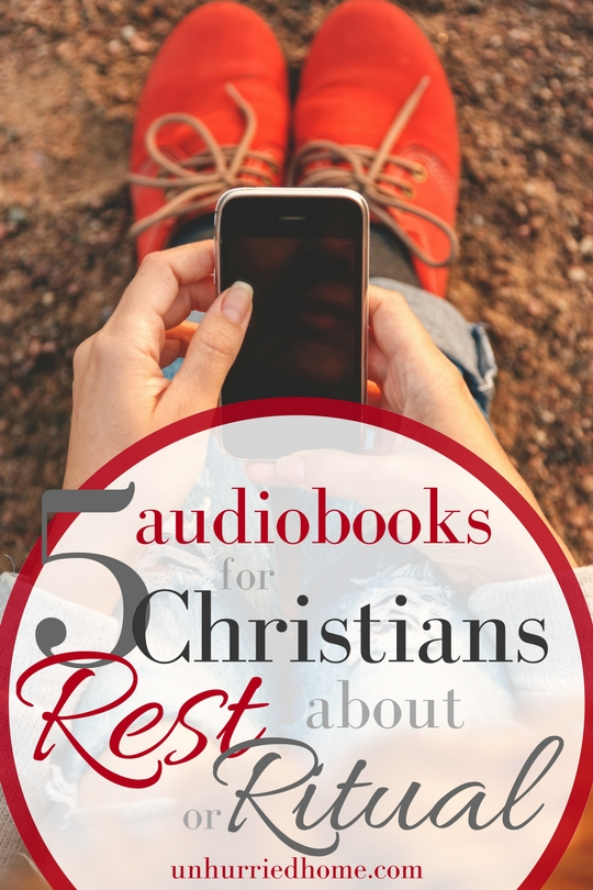 I started out writing this post with the intention of listing my favourite audiobook of 2015/2016. It turns out, my favourites share a common theme: rest and ritual in the Christian life.