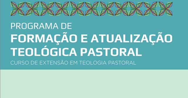 PROGRAMA DE FORMAÇÃO E ATUALIZAÇÃO TEOLÓGICA E PASTORAL – LITURGIA E SACRAMENTO II