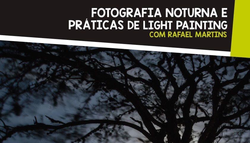 Fotografia noturna e práticas de Light Painting