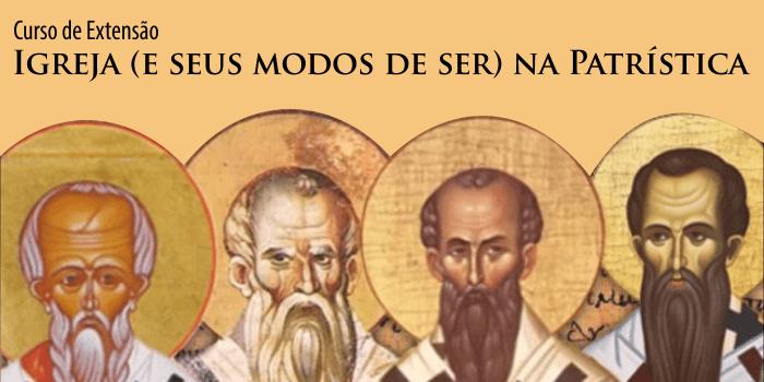 Igreja (e seus modos de ser) na Patrística