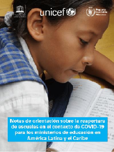 Notas de orientación sobre la reapertura de escuelas en el contexto de COVID-19 para los ministerios de educación en América Latina y el Caribe
