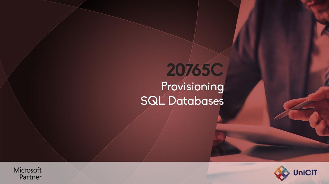 20765C - Provisioning SQL Databases