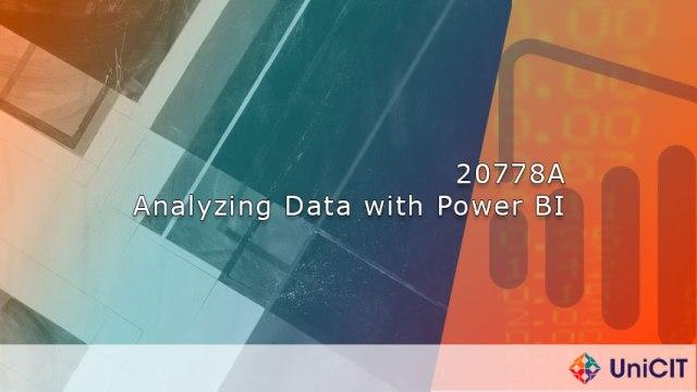 20778A – Analyzing Data with Power BI