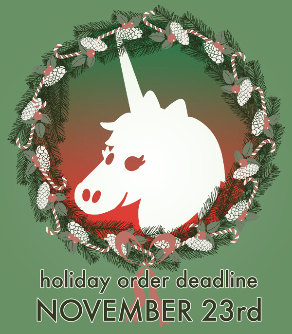 Holiday Order Deadline Unicorn