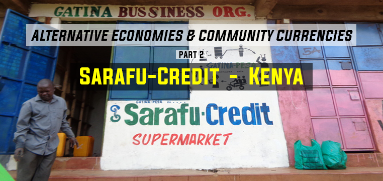 Greece: Alternative Economies & Community Currencies Pt. 2 – Kenya's Sarafu-Credit