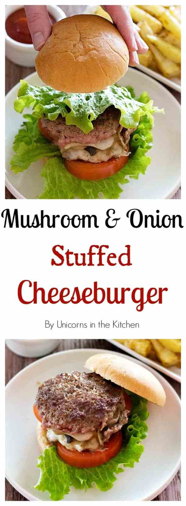 Why have this all time favorite meal outside when you can make it super delicious at home? You can't have just one bite of this scrumptious juicy mushroom and onion stuffed cheeseburger!