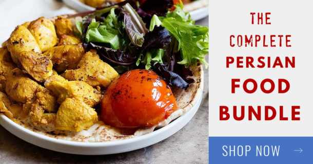 THE COMPLETE PERSIAN FOOD BUNDLE INCLUDES…