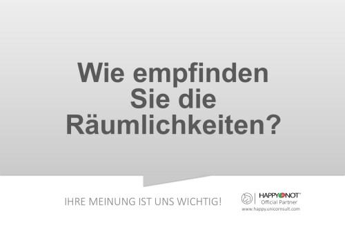 Wie empfinden Sie die Raeumlichkeiten Happy Or Not HappyOrNot Smiley Terminal Question Sheet Frageblatt