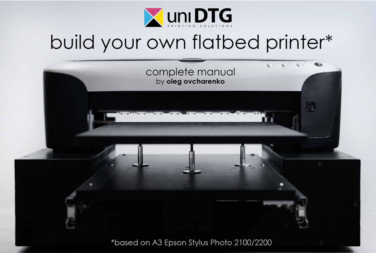 Diy dtg manual based on epson 2100/2200 – unidtg.