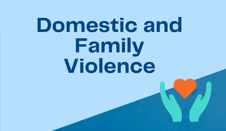 Domestic and Family Violence
