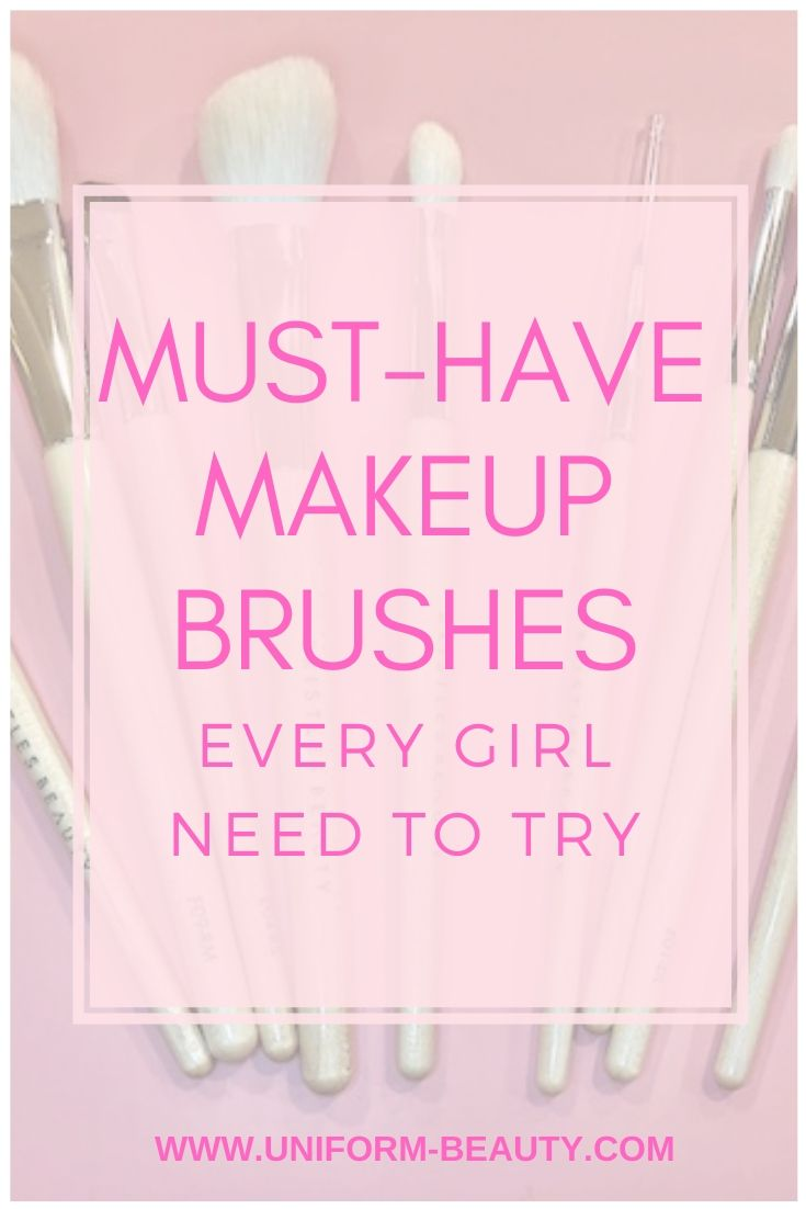 Must-Have Makeup Brushes Every Girl Need To Try