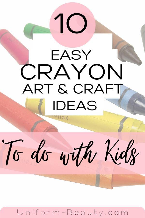 Crayon Art & Crafts